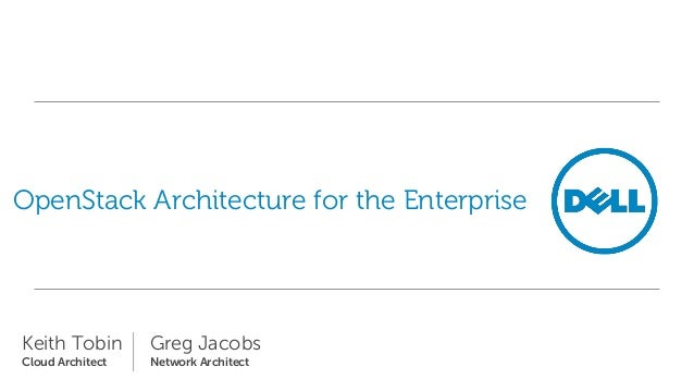 Architecture openstack for the enterprise for Openstack architecture ppt