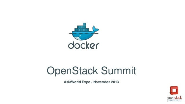 OpenStack Summit AsiaWorld Expo / November 2013