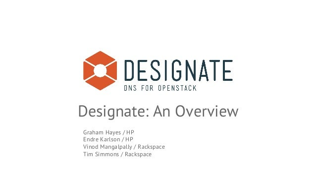 Designate Overview Openstack Summit November 2014