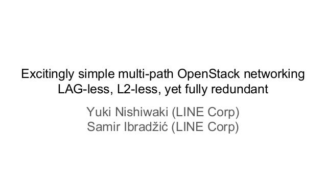 Excitingly simple multi-path OpenStack networking: LAG-less
