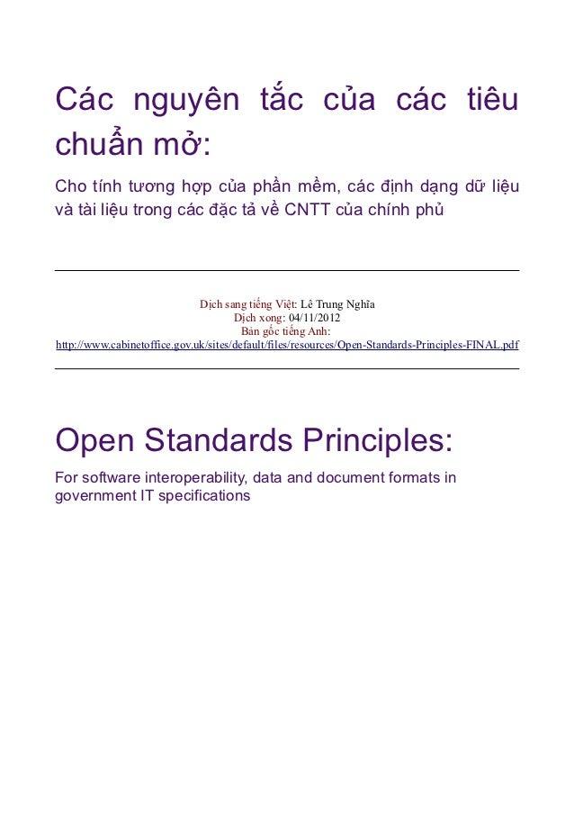 Các nguyên tắc của các tiêuchuẩn mở:Cho tính tương hợp của phần mềm, các định dạng dữ liệuvà tài liệu trong các đặc tả về ...