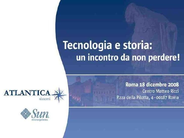 Open Storage >   La rivoluzione nello     storage     Walter Moriconi     Product Marketing Manager     Sun Microsystems  ...