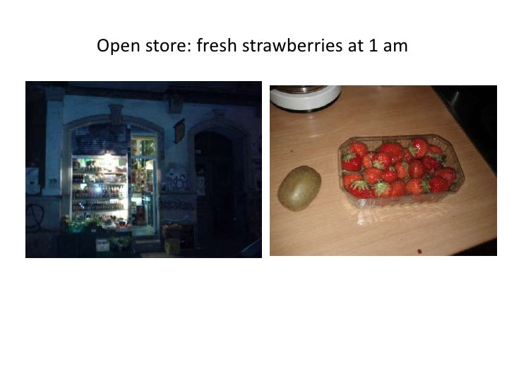 Open store: fresh strawberries at 1 am