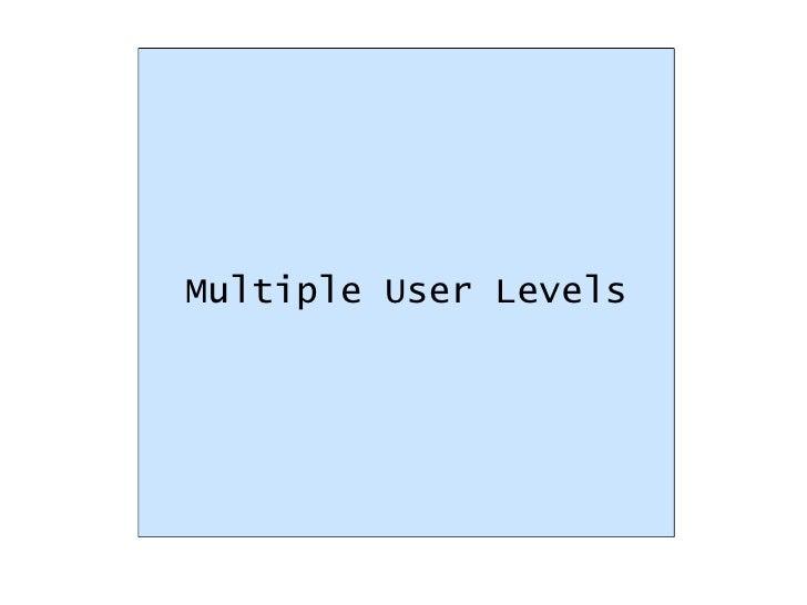 Multiple User Levels