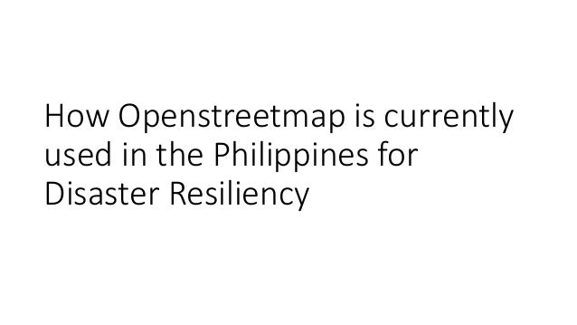 Openstreetmap and its value during emergencies