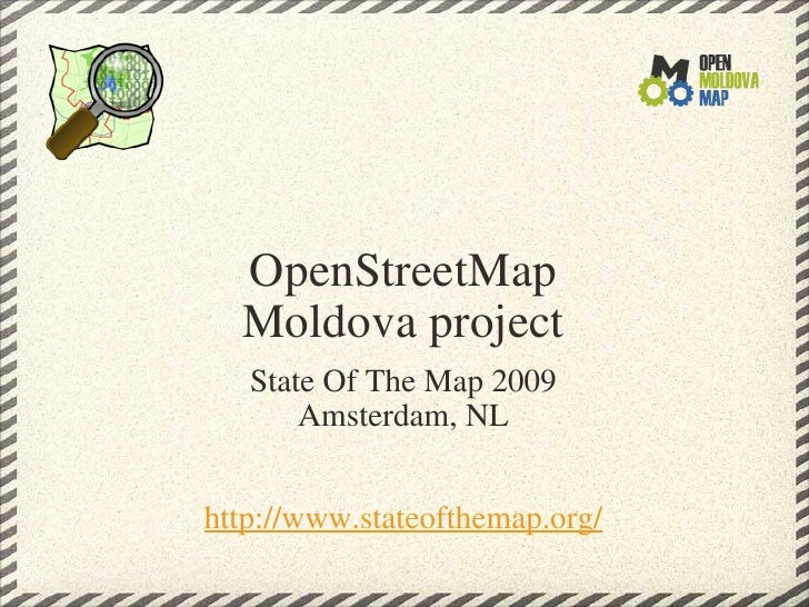 Open street map moldova project sotm09 openstreetmap moldova project state of the map 2009 amsterdam nl httpwww publicscrutiny Image collections