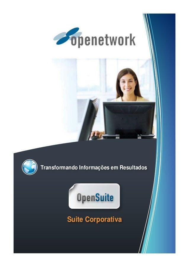 Transformando Informações em Resultados Suite Corporativa