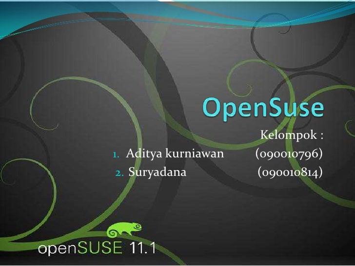 Kelompok :1. Aditya kurniawan   (090010796)2. Suryadana          (090010814)