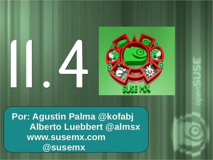 11.4 Por: Agustin of March            th Palma @kofabjReleased 10     Alberto Luebbert @almsx    www.susemx.com        @su...