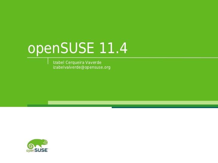 openSUSE 11.4   Izabel Cerqueira Vaverde   izabelvalverde@opensuse.org