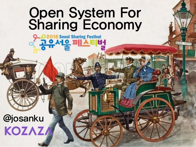 @josanku Open System For Sharing Economy