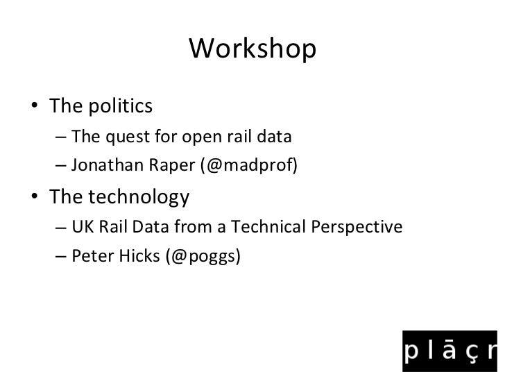 Open tech The Quest for Open Rail Data Slide 2