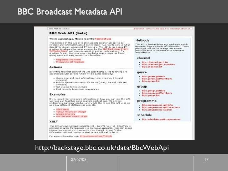 BBC Broadcast Metadata API http://backstage.bbc.co.uk/data/BbcWebApi