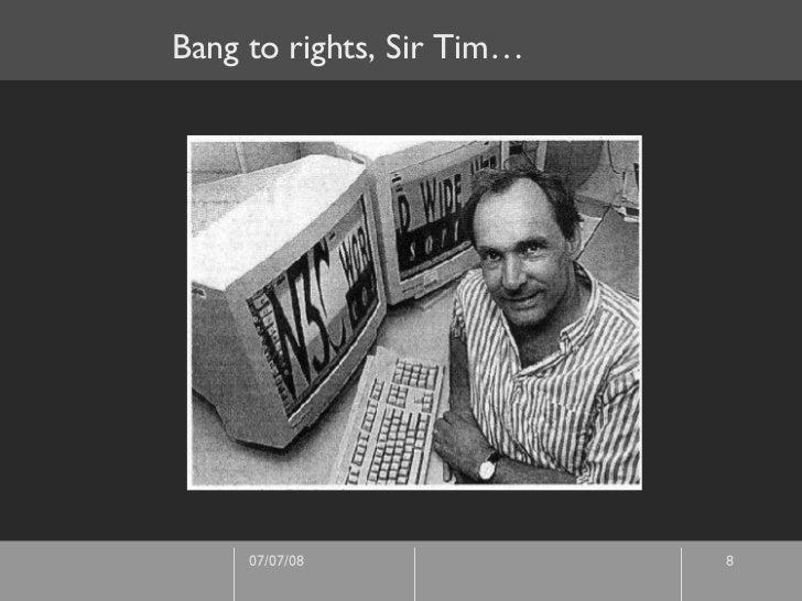 Bang to rights, Sir Tim…