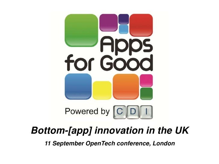 Bottom-[app] innovation in the UK<br />11 September OpenTech conference, London<br />