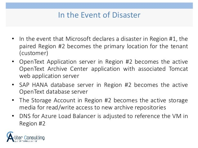 • In the event that Microsoft declares a disaster in Region #1, the paired Region #2 becomes the primary location for the ...