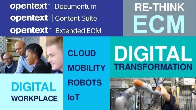 OpenText ECM - Connecting Content to your Digital Business Slide 2