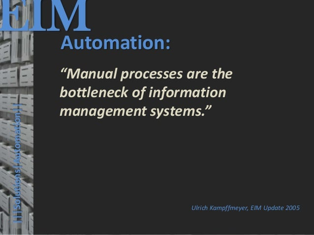 EIM  Automation:                                         © PROJECT CONSULT Unternehmensberatung Dr. Ulrich Kampffmeyer Gmb...