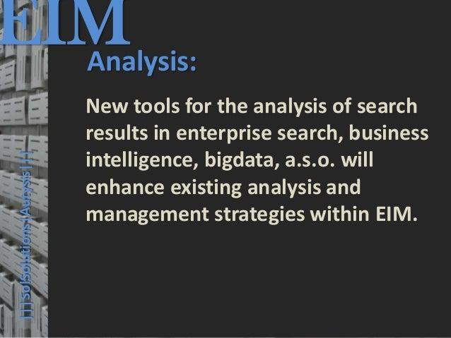 EIM  Analysis:                                         © PROJECT CONSULT Unternehmensberatung Dr. Ulrich Kampffmeyer GmbH ...