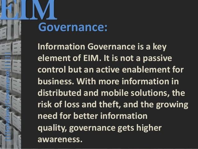 EIM  Governance:                                         © PROJECT CONSULT Unternehmensberatung Dr. Ulrich Kampffmeyer Gmb...
