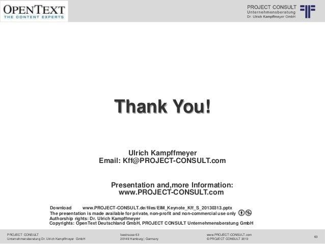 © PROJECT CONSULT Unternehmensberatung Dr. Ulrich Kampffmeyer GmbH 2011   / Autorenrecht: <Vorname Nachname> Mrz-13 / Quel...