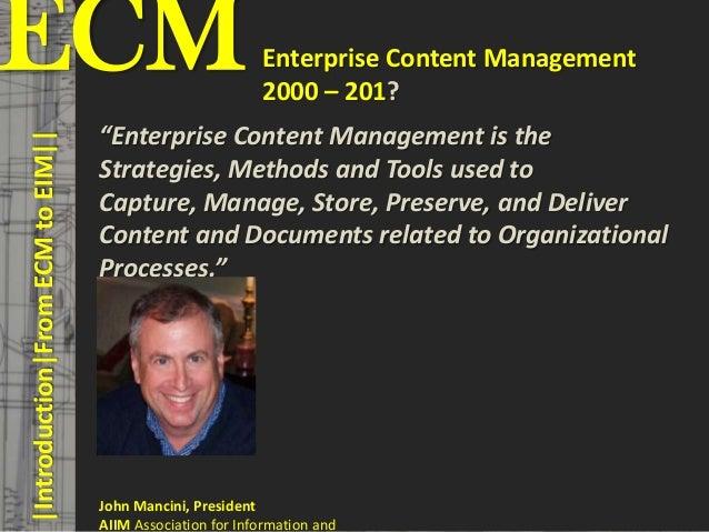 ECM                                                                                   Enterprise Content Management       ...