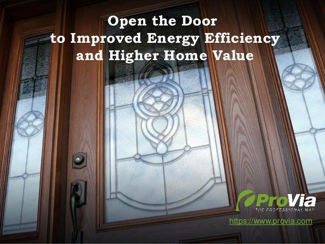 Door Product Training 2013 DEALER EDITION Open the Door to Improved Energy Efficiency and Higher Home Value https://www.pr...