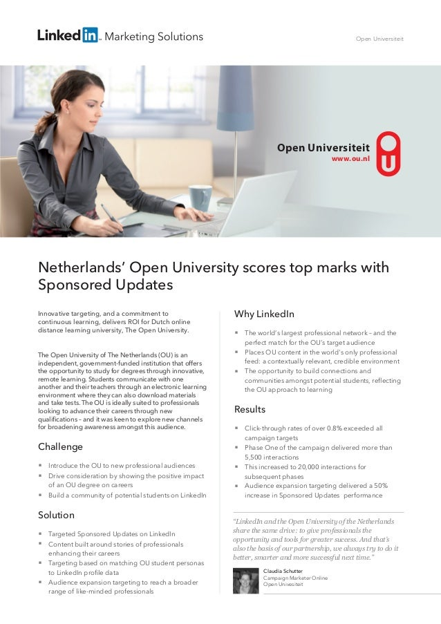 Netherlands' Open University scores top marks with Sponsored Updates Innovative targeting, and a commitment to continuous ...