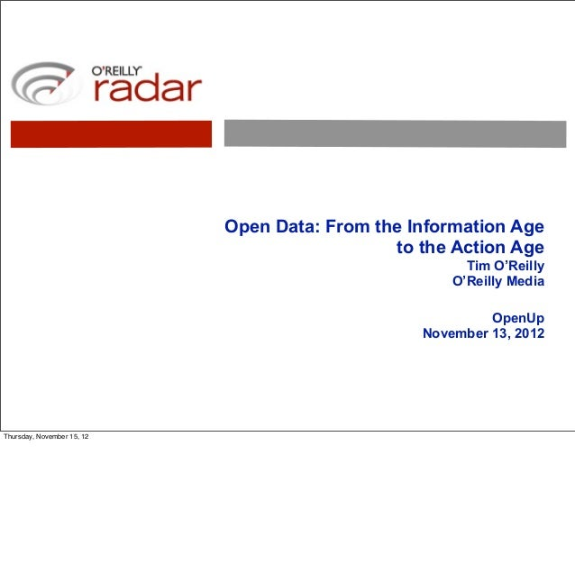 Open Data: From the Information Age                                              to the Action Age                        ...