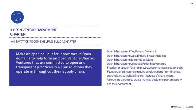 1.OPENVENTUREMOVEMENT CHARTER Make an open call out for innovators in Open domains to help form an Open Venture Charter. V...