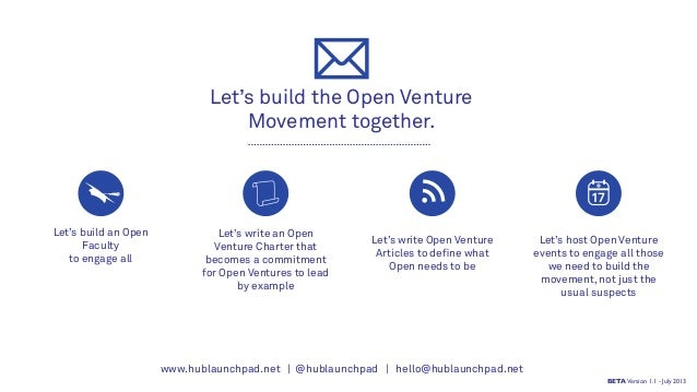 Let's build the Open Venture Movement together. Let's build an Open Faculty to engage all Let's write an Open Venture Char...