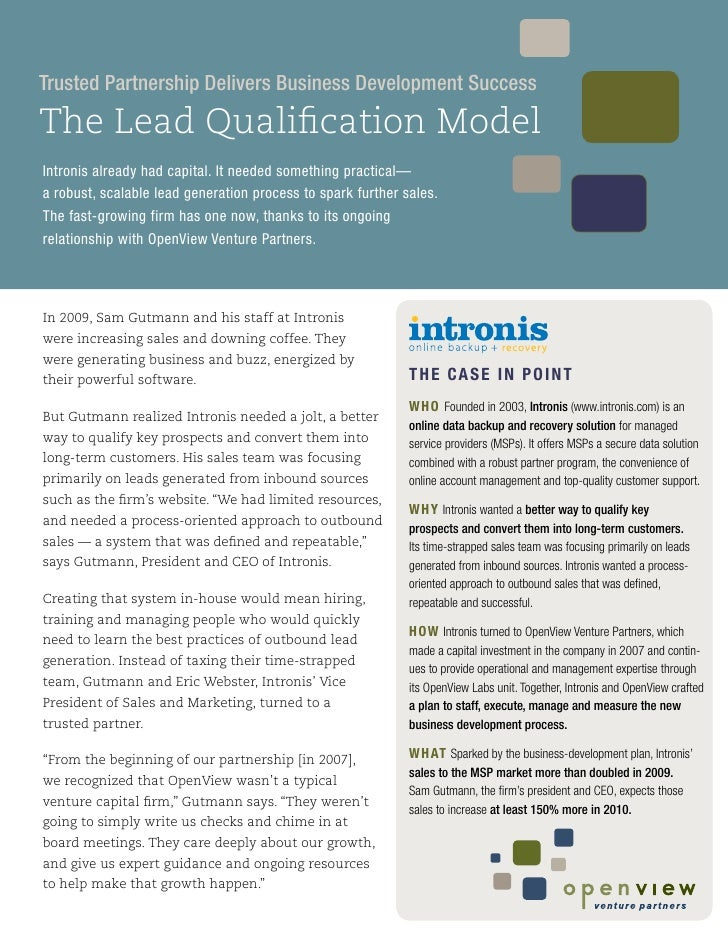Trusted Partnership Delivers Business Development Success  The Lead Qualification Model Intronis already had capital. It n...