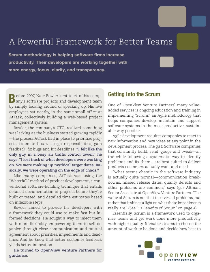 A Powerful Framework for Better Teams Scrum methodology is helping software firms increase productivity. Their developers ...