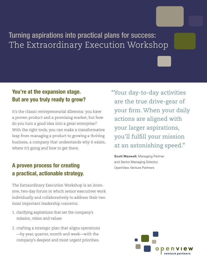 Turning aspirations into practical plans for success: The Extraordinary Execution Workshop      You're at the expansion st...