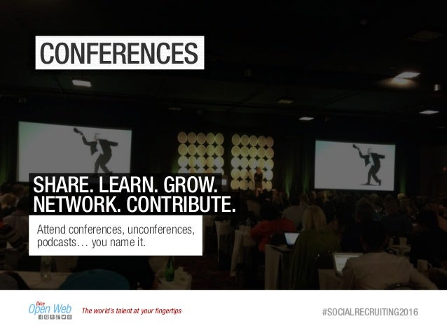 The world's talent at your fingertips #SOCIALRECRUITING2016 CONFERENCES SHARE. LEARN. GROW. NETWORK. CONTRIBUTE. Attend con...