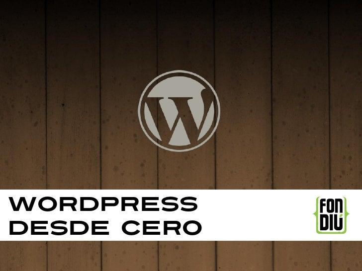 Wordpressdesde cero