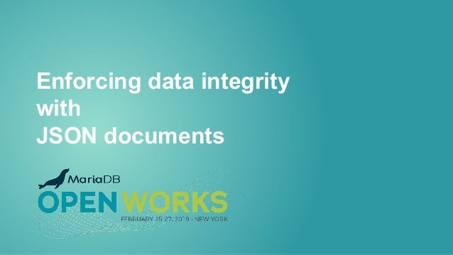 Enforcing data integrity with JSON documents