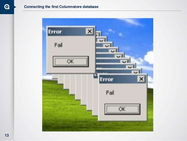 Connecting the first Columnstore database 13