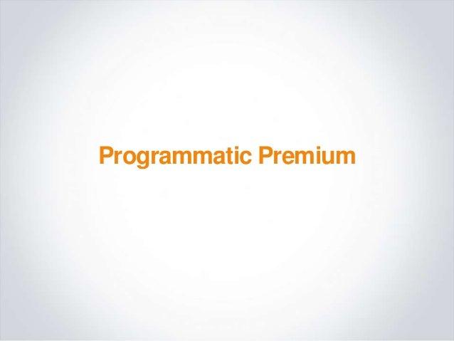 Programmatic Premium