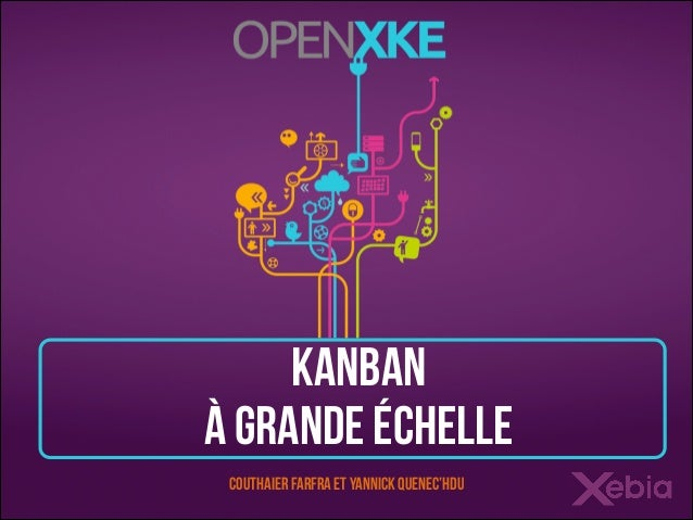 Kanban à grande échelle Couthaier Farfra et Yannick Quenec'hdu