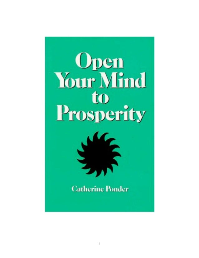 Open your mindtoprosperity 1 open your mind to prosperity by catherine ponder table of fandeluxe Choice Image