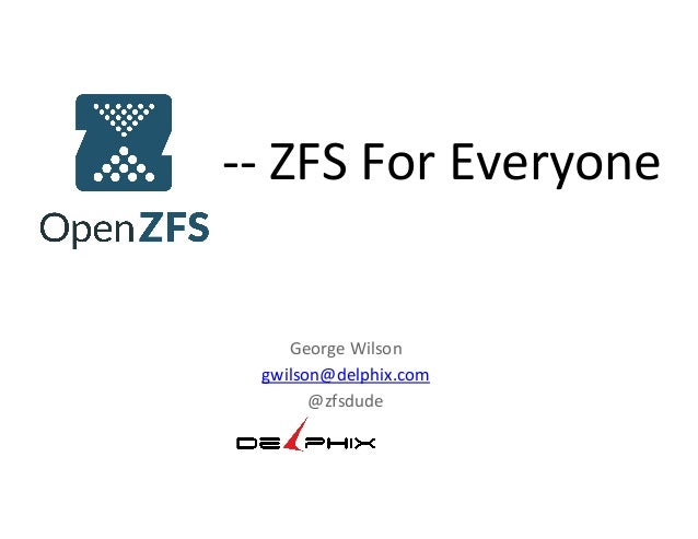 OpenZFS - ZFS for everyone