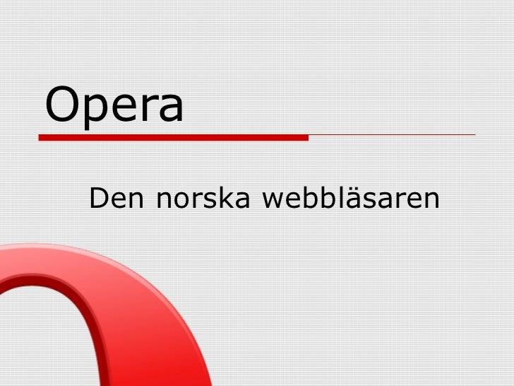 Opera Den norska webbläsaren