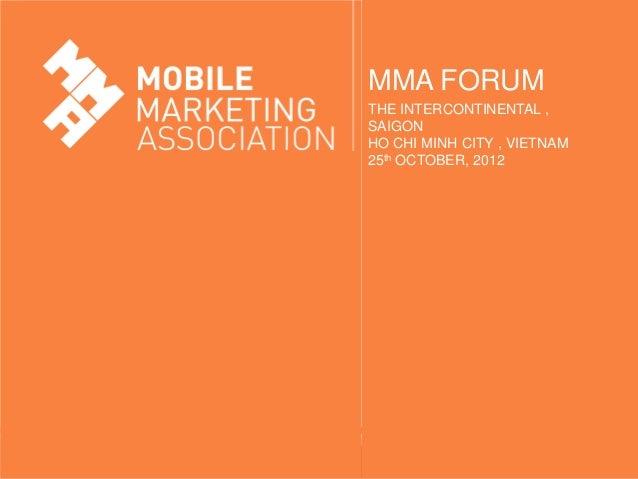 MMA FORUMTHE INTERCONTINENTAL ,SAIGONHO CHI MINH CITY , VIETNAM25th OCTOBER, 2012