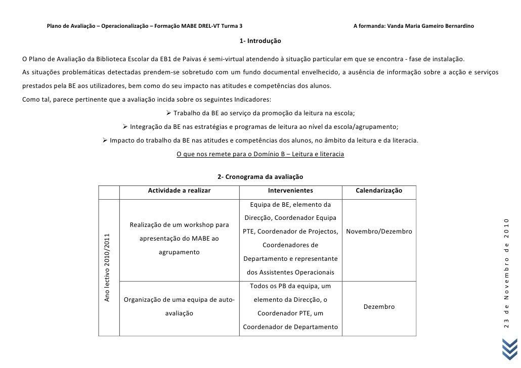 Plano de Avaliação – Operacionalização – Formação MABE DREL-VT Turma 3                                                  A ...