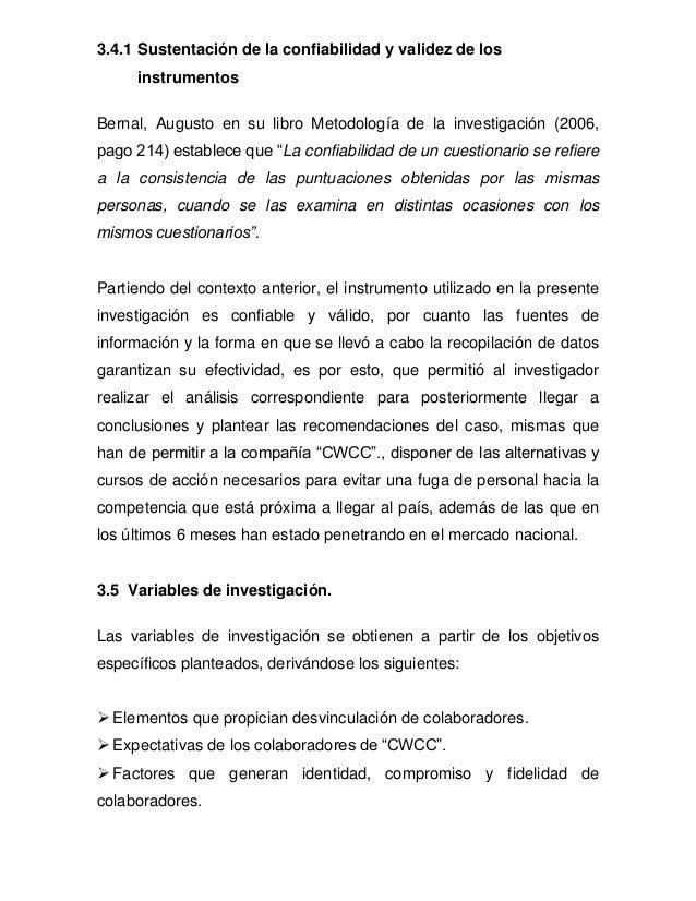 3.4.1 Sustentación de la confiabilidad y validez de los instrumentos Bernal, Augusto en su libro Metodología de la investi...
