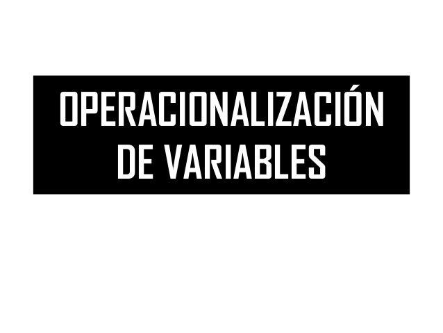 OPERACIONALIZACIÓNDE VARIABLES
