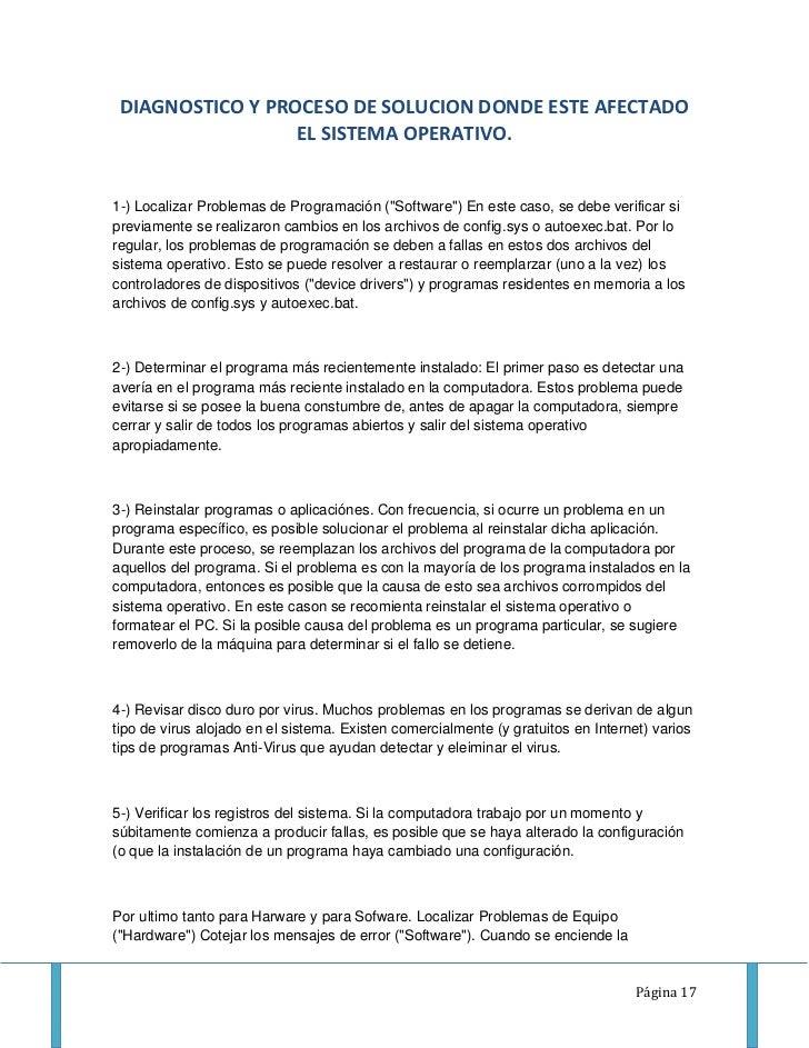 DIAGNOSTICO Y PROCESO DE SOLUCION DONDE ESTE AFECTADO                  EL SISTEMA OPERATIVO.1-) Localizar Problemas de Pro...