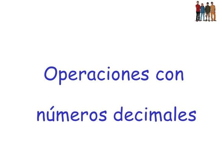 Operaciones con números decimales