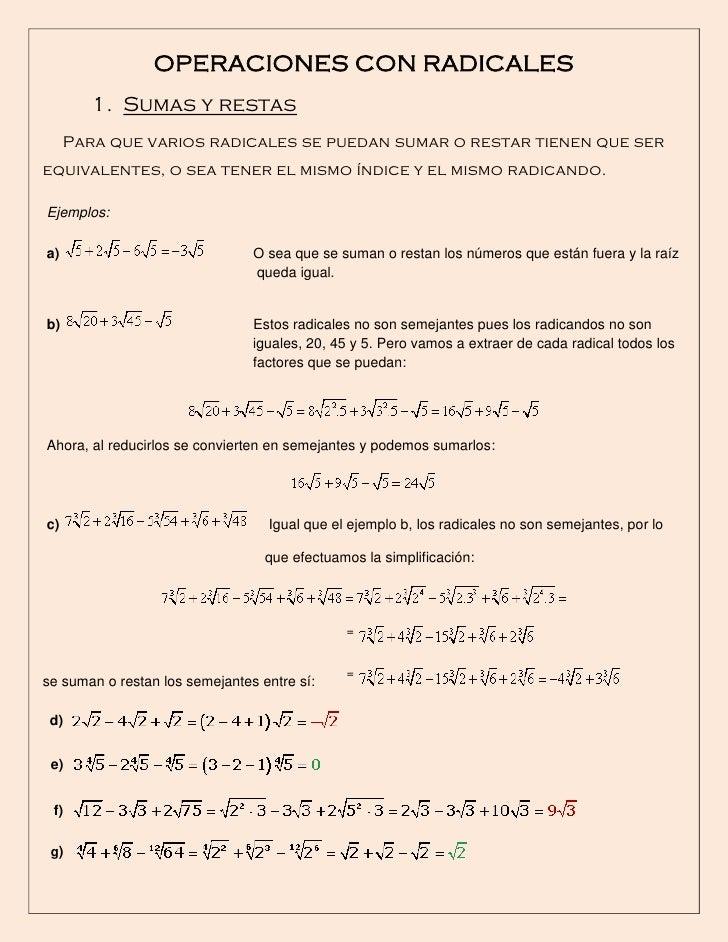 OPERACIONES CON RADICALES        1. Sumas y restas     Para que varios radicales se puedan sumar o restar tienen que sereq...